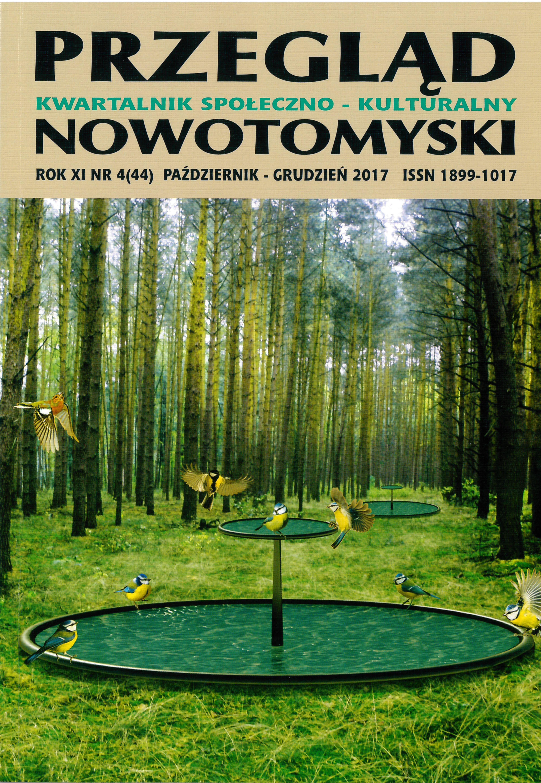 PRZEGLĄD NOWOTOMYSKI 4 / 44 / 2017