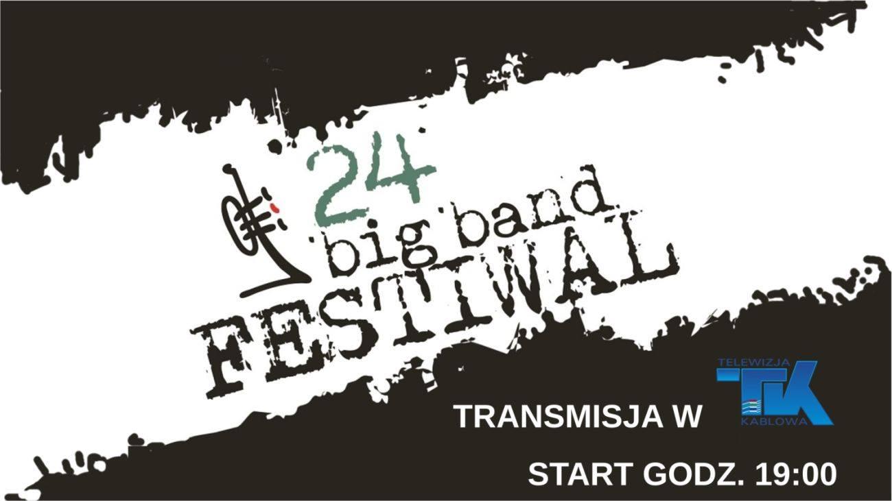 Relacja na żywo – 24 Big Band Festiwal