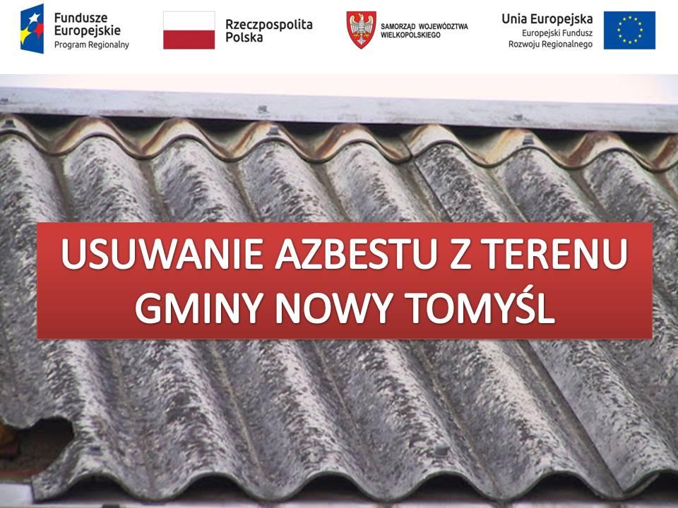 Usuwanie azbestu z terenu gminy Nowy Tomyśl
