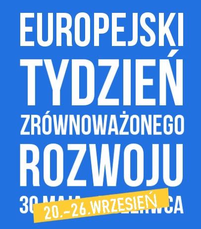 Europejski Tydzień Zrównoważonego Rozwoju 2020