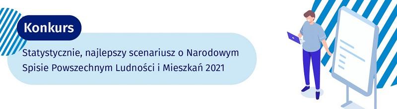 """Konkurs GUS """"Statystycznie, najlepszy scenariusz o NSP 2021"""""""