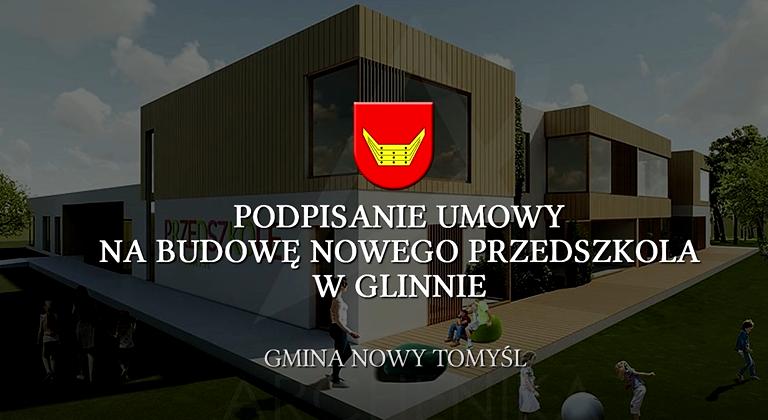 Podpisanie umowy na budowę nowego przedszkola w Glinnie